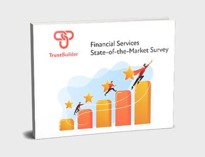 TrustBuilder - 2021 Financial Services Survey